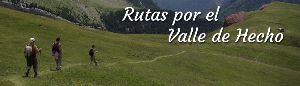Rutas Por El Valle De Hecho Tus Rutas De Senderismo Por El Valle De Hecho Huesca